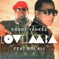 Cover Daddy Yankee feat. Big Ali - Lovumba