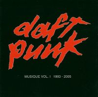 Cover Daft Punk - Musique Vol. 1 - 1993 - 2005