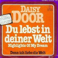 Cover Daisy Door - Du lebst in deiner Welt (Highlights Of My Dream)