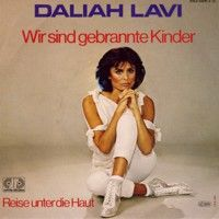 Cover Daliah Lavi - Wir sind gebrannte Kinder