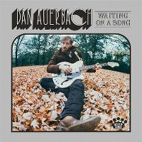Cover Dan Auerbach - Waiting On A Song
