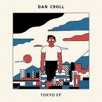 Cover Dan Croll - Tokyo