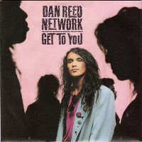Cover Dan Reed Network - Get To You