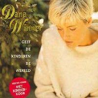 Cover Dana Winner - Geef de kinderen de wereld