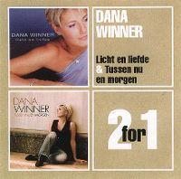 Cover Dana Winner - Licht en liefde + Tussen nu en morgen