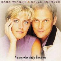 Cover Dana Winner & Steve Hofmeyr - Vroeger bracht je bloemen