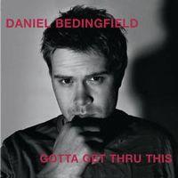 Cover Daniel Bedingfield - Gotta Get Thru This