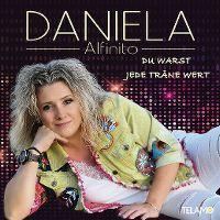 Cover Daniela Alfinito - Du warst jede Träne wert