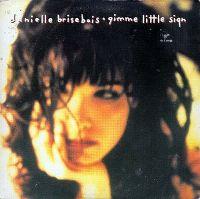 Cover Danielle Brisebois - Gimme Little Sign