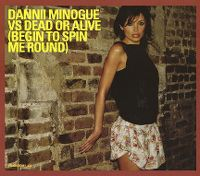 Cover Dannii Minogue vs. Dead Or Alive - Begin To Spin Me Round