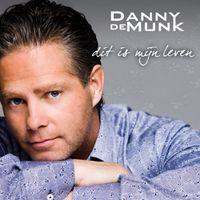 Cover Danny de Munk - Dit is mijn leven