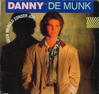 Cover Danny de Munk - Geen wereld zonder jou
