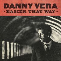 Cover Danny Vera - Easier That Way