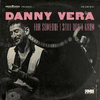 Cover Danny Vera - For Someone I Still Don't Know