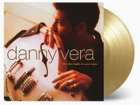 Cover Danny Vera - For The Light In Your Eyes