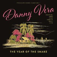 Cover Danny Vera - Pressure Makes Diamonds 1 - The Year Of The Snake