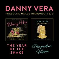 Cover Danny Vera - Pressure Makes Diamonds 1 & 2