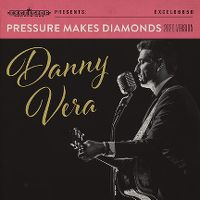 Cover Danny Vera - Pressure Makes Diamonds