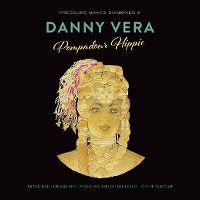 Cover Danny Vera - Pressure Makes Diamonds Vol. 2 - Pompadour Hippie