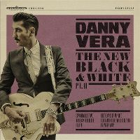 Cover Danny Vera - The New Black And White Pt. II