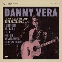 Cover Danny Vera - The New Black And White Pt. IV - Home Recordings