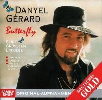 Cover Danyel Gérard - Butterfly - Seine größten Erfolge
