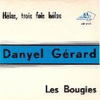 Cover Danyel Gérard - Hélas, trois fois hélas