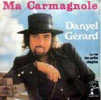 Cover Danyel Gérard - Ma Carmagnole