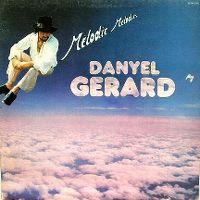 Cover Danyel Gérard - Mélodie Mélodies