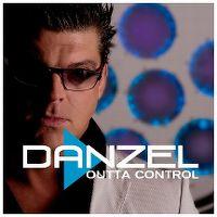 Cover Danzel - Outta Control