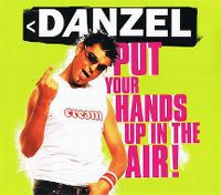Cover Danzel - Put Your Hands Up In The Air!