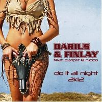 Cover Darius & Finlay feat. Carlprit & Nicco - Do It All Night 2K12
