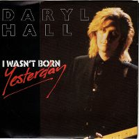 Cover Daryl Hall - I Wasn't Born Yesterday