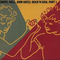 Cover Daryl Hall & John Oates - Greatest Hits Rock'n Soul Part 1