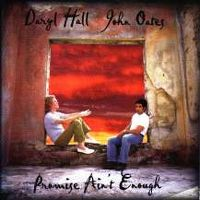 Cover Daryl Hall & John Oates - Promise Ain't Enough