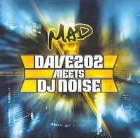 Cover Dave202 meets DJ Noise - Mad