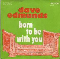 Cover Dave Edmunds - Born To Be With You