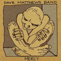 Cover Dave Matthews Band - Mercy