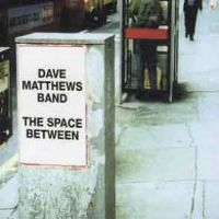 Cover Dave Matthews Band - The Space Between