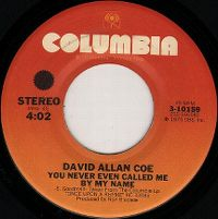 Cover David Allan Coe - You Never Even Called Me By My Name