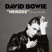 Cover David Bowie - Heroes - Klax Remix