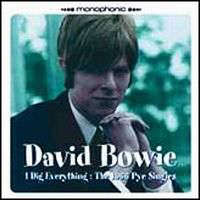 Cover David Bowie - I Dig Everything: The 1966 Pye Singles