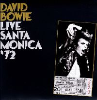 Cover David Bowie - Live Santa Monica '72