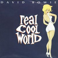 Cover David Bowie - Real Cool World