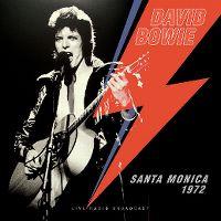 Cover David Bowie - Santa Monica 1972