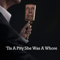 Cover David Bowie - 'Tis A Pity She Was A Whore