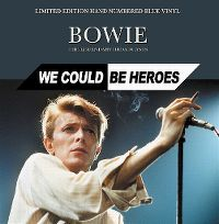 Cover David Bowie - We Could Be Heroes - The Legendary Broadcasts