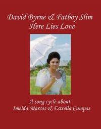 Cover David Byrne & Fatboy Slim - Here Lies Love
