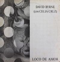 Cover David Byrne with Celia Cruz - Loco De Amor (Crazy For Love)