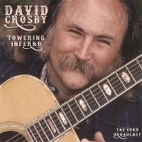 Cover David Crosby - Towering Inferno - The 1989 Broadcast